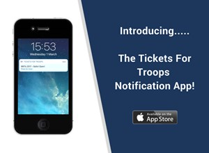 Tickets For Troops Notification App